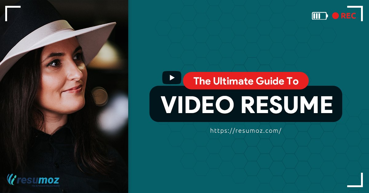 Video Resume (The Complete Guide)