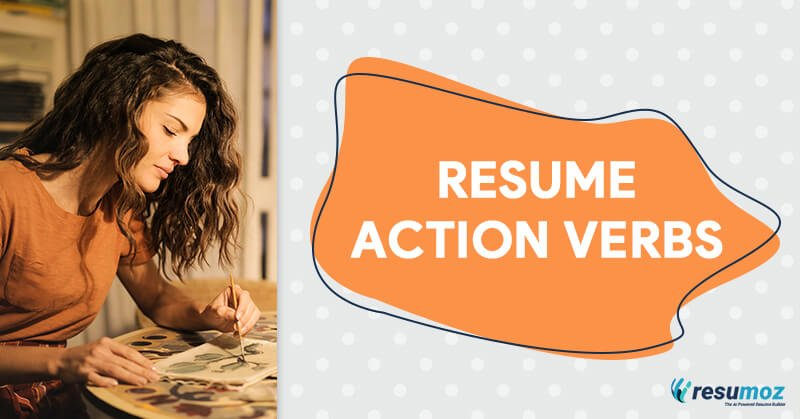 225+ Action Verbs to Get Your Resume Noticed