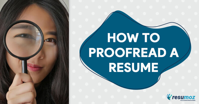 How to proofread your resume correctly in 2021